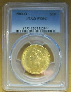 1903-O $10 LIBERTY GOLD-PCGS-MS-62-KEY DATE