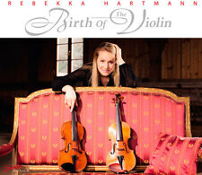 Rebekka Hartmann - Birth of the Violin [New CD]