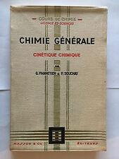 CINETIQUE CHIMIQUE 1964 PANNETIER SOUCHAY CHIMIE GENERALE COURS SCIENCE MASSON