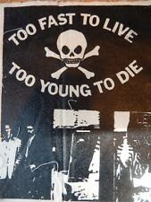 New Too Fast To Live Young Die Let It Rock Diy Punk Rock X-Large Big Patch SewOn