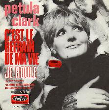 PETULA CLARK C'EST LE REFRAIN DE MA VIE / JE ROULE FRENCH 45 SINGLE
