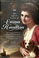 The Life and Letters of Emma Hamilton The Story of Admiral Nels... 9781526770431