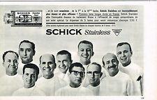 PUBLICITE ADVERTISING  1964    SCHICK  STAINLESS   lame de rasoir longue durée