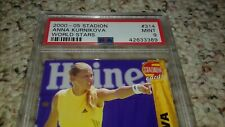2000 - 2005 STADION #314 ANNA KURNIKOVA PSA 9 pop 2  usa& canada S&H $6.50
