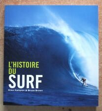 SPORT / L'HISTOIRE DU SURF - DREW KAMPION - BRUCE BROWN