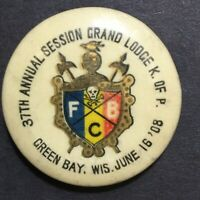 Vtg Pinback Button 1908 37th Session Grand Lodge Green Bay WI Knights of Pythias