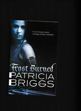 Patricia Briggs/Mercy Thompson 07 Frost Burned Trade P/B - Mechanic/Shapeshifter