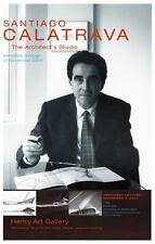 Santiago Calatrava: The Architect's Studio - Event Poster- Signed by Calatrava
