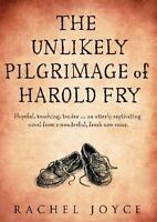 Joyce, Rachel - The Unlikely Pilgrimage Of Harold Fry