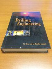 Drilling Engineering by J.J. Azar, G. Robello Samuel (ISBN 9781593700720)