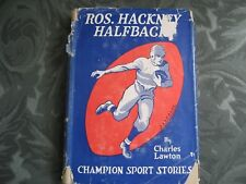 Ros. Hackney Halfback By Charles Lawton