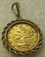1899 ~~ $5 GOLD HALF EAGLE IN 14KT BEZEL ~~ XF-AU BEAUTY ~~ JUST ADD NECKLACE