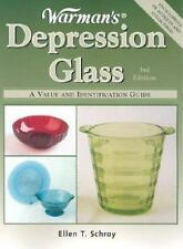 Warman's Depression Glass : A Value and Identification Guide by Ellen Schroy...