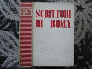 SCRITTORI DI ROMA, F. SAPORI,SINDACATO FASCISTA ROMANO,1938, A TIRATURA LIMITATA