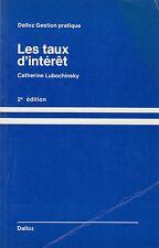 LES TAUX D'INTERET / CATHERINE LUBOCHINSKY/ DALLOZ / 2e ED.