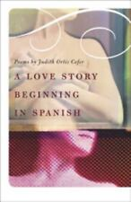A Love Story Beginning In Spanish: Poems-ExLibrary
