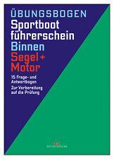 Prüfungsbögen Sportbootführerschein SBF Binnen, Segel / Motor # DK Prüfung NEU