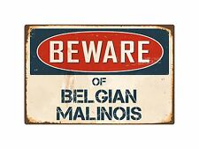 "Beware Of Belgian Malinois 8"" x 12"" Vintage Aluminum Retro Metal Sign VS048"