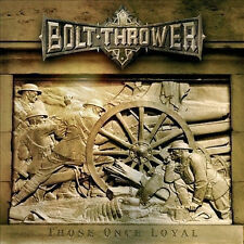 Those Once Loyal von Bolt Thrower (2011)
