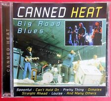 cd canned heat big road blues spoonful louise can't hold on pretty thing dimples