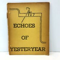 1947 ECHOES OF YESTERYEAR Huntersville NC High School Annual Yearbook