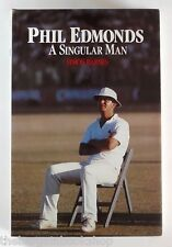 PHIL EDMONDS - A SINGULAR MAN by Simon Barne - HARDBACK - 1st Edition - MINT