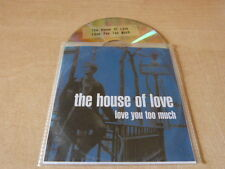 THE HOUSE OF LOVE - LOVE YOU TOO MUCH - RARE FRENCH ONLY PROMO CD !!!!!