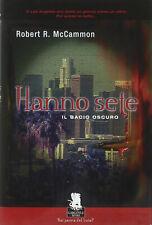 Robert R. McCammon, Hanno Sete, IL Bacio Oscuro, Gargoyle 2005 1° edizione