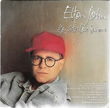 "45 TOURS / 7"" SINGLE--ELTON JOHN--YOU GOTTA LOVE SOMEONE--1990"