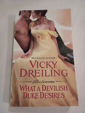 The Sinful Scoundrels: What a Devilish Duke Desires 3 by Vicky Dreiling (2015, P