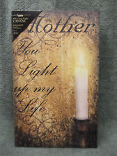 Mother You Light Up My Life Lighted Canvas Wall Decor Sign Lights UP! Candle New