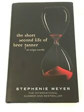 The Short Second Life of Bree Tanner: An Eclipse... by Meyer, Stephenie Hardback