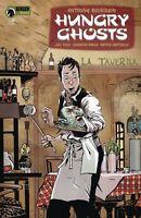 Hungry Ghosts #2 Anthony Bourdain Dark Horse comic 1st Print 2018 Unread NM
