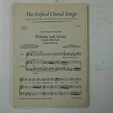 choral / vocal score WILLIAM & GRETA arr gerald cockshott UNISON