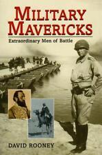 Military Mavericks Extraordinary Men of Battle David Rooney New Book History War