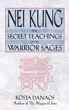 Nei Kung: The Secret Teachings of the Warrior Sages (Paperback or Softback)