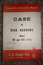 J.I. Case Operator's Instruction Manual Disk Harrows Model PC and PCH Series