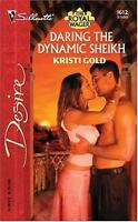 Daring The Dynamic Sheikh (The Royal Wager) by Gold, Kristi
