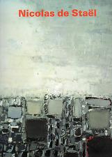 Nicolas de STAËL. Retrospektive. Schirn Kunsthalle Frankfurt, 1994. E.O.