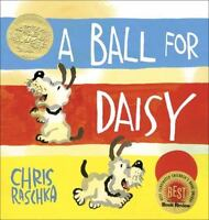 A Ball for Daisy by Chris Raschka (2011, Hardcover)