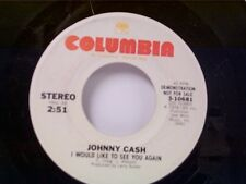 "JOHNNY CASH ""I WOULD LIKE TO SEE YOU AGAIN / MONO"" 45 PROMO MINT"