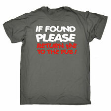If Found Return To Me To Pub MENS T-SHIRT tee birthday booze beer funny present