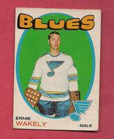 1971-72 OPC # 81 BLUES ERNIE WAKELY GOALIE  CARD