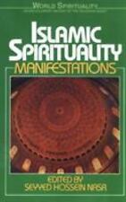 Islamic Spirituality: Manifestations [World Spirituality] [Vol 2] by , Paperbac