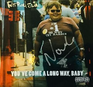 Fatboy Slim - You've Come A Long Way Baby (2018) SIGNED/AUTOGRAPHED CD - New