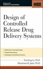 Design of Controlled Release Drug Delivery Systems by Bhaskara R. Jasti and...