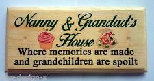Nanny & Grandads House Plaque / Sign / Gift - Memories Grandchildren Spoilt 371