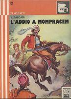 L'ADDIO A MOMPRACEM di Emilio Salgari 1975 Topo biblio illustrato PELLEGRINO