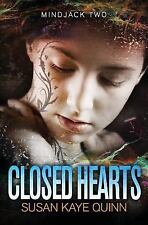 Closed Hearts: (book Two In The Mindjack Trilogy) (volume 2): By Susan Kaye Q...
