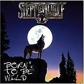 Steppenwolf - Born to Be Wild [Going For] (1997) CD